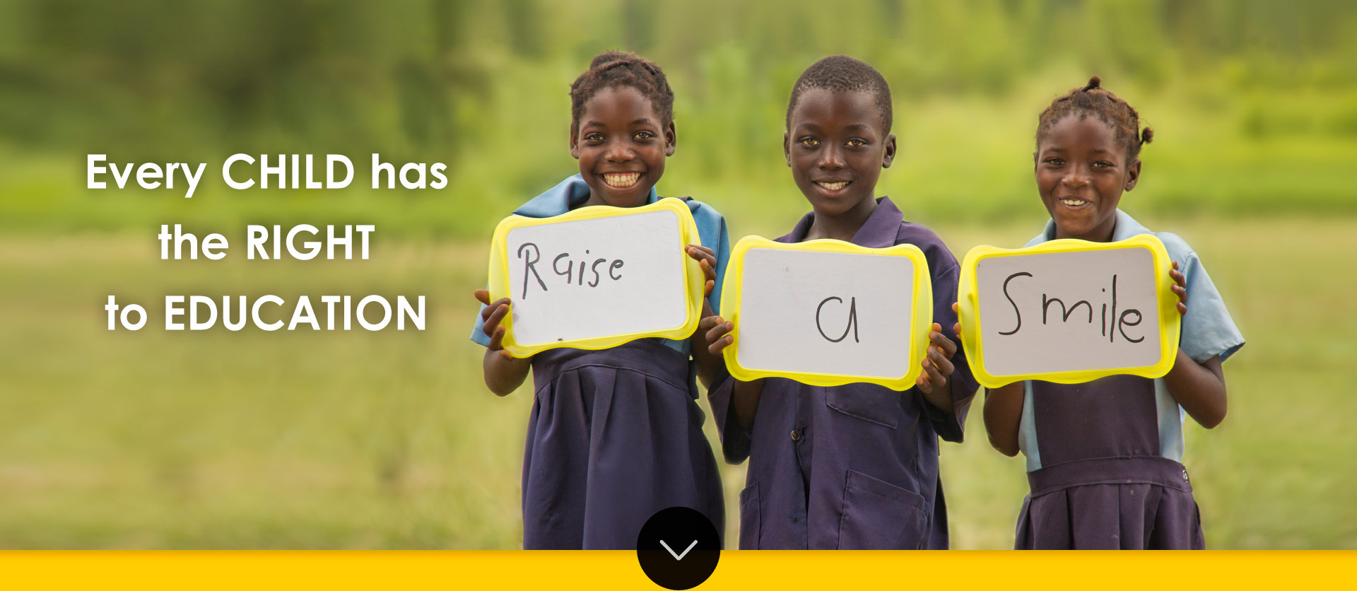 Raise a Smile: Every CHILD has the RIGHT to EDUCATION